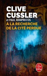 A LA RECHERCHE DE LA CITE PERDUE