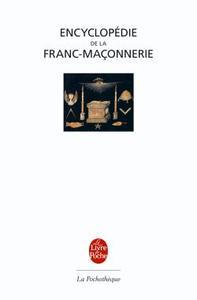 ENCYCLOPEDIE DE LA FRANC-MACONNERIE