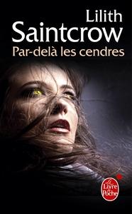 PAR-DELA LES CENDRES (DANNY VALENTINE, TOME 2)