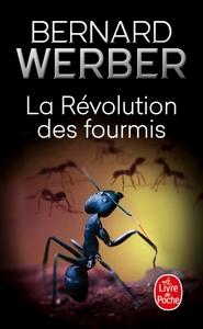 LA REVOLUTION DES FOURMIS (LES FOURMIS, TOME 3)