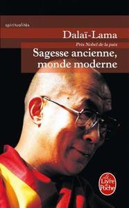 SAGESSE ANCIENNE, MONDE MODERNE