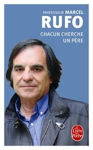 CHACUN CHERCHE UN PERE