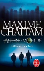 L'ALLIANCE DES TROIS (AUTRE-MONDE, TOME 1)