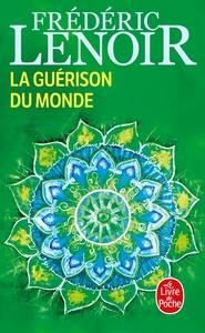 LA GUERISON DU MONDE