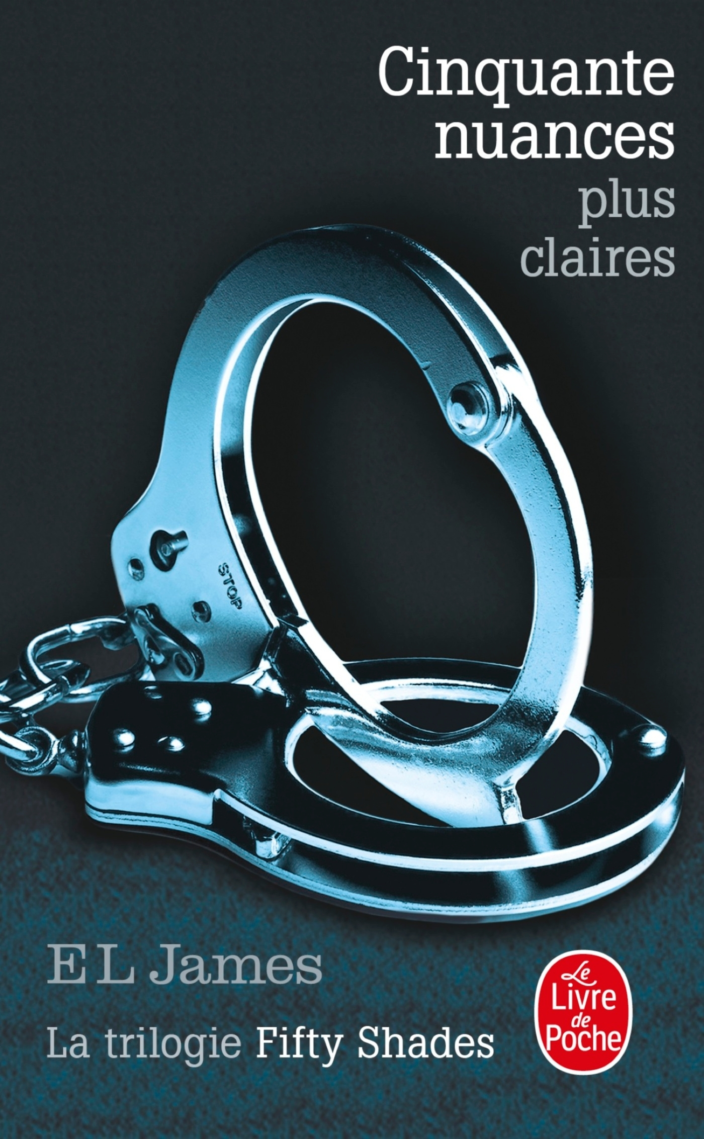CINQUANTE NUANCES PLUS CLAIRES (FIFTY SHADES, TOME 3)