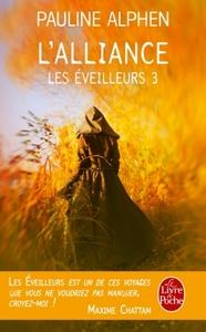 L'ALLIANCE (LES EVEILLEURS, TOME 3)