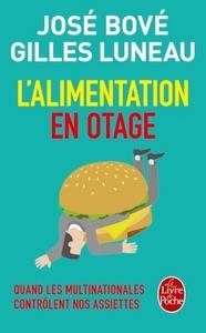 L'ALIMENTATION EN OTAGE