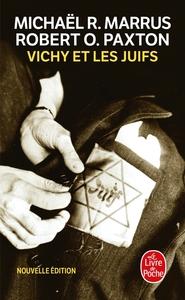 VICHY ET LES JUIFS (NOUVELLE EDITION)