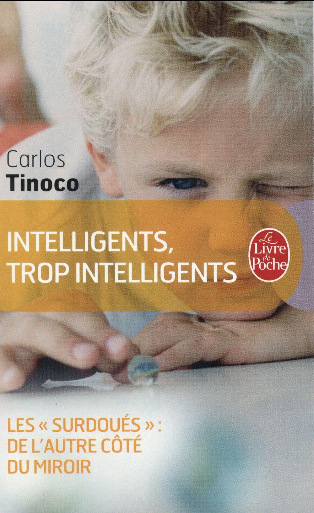 INTELLIGENTS, TROP INTELLIGENTS - LES SURDOUES, DE L'AUTRE COTE DU MIROIR