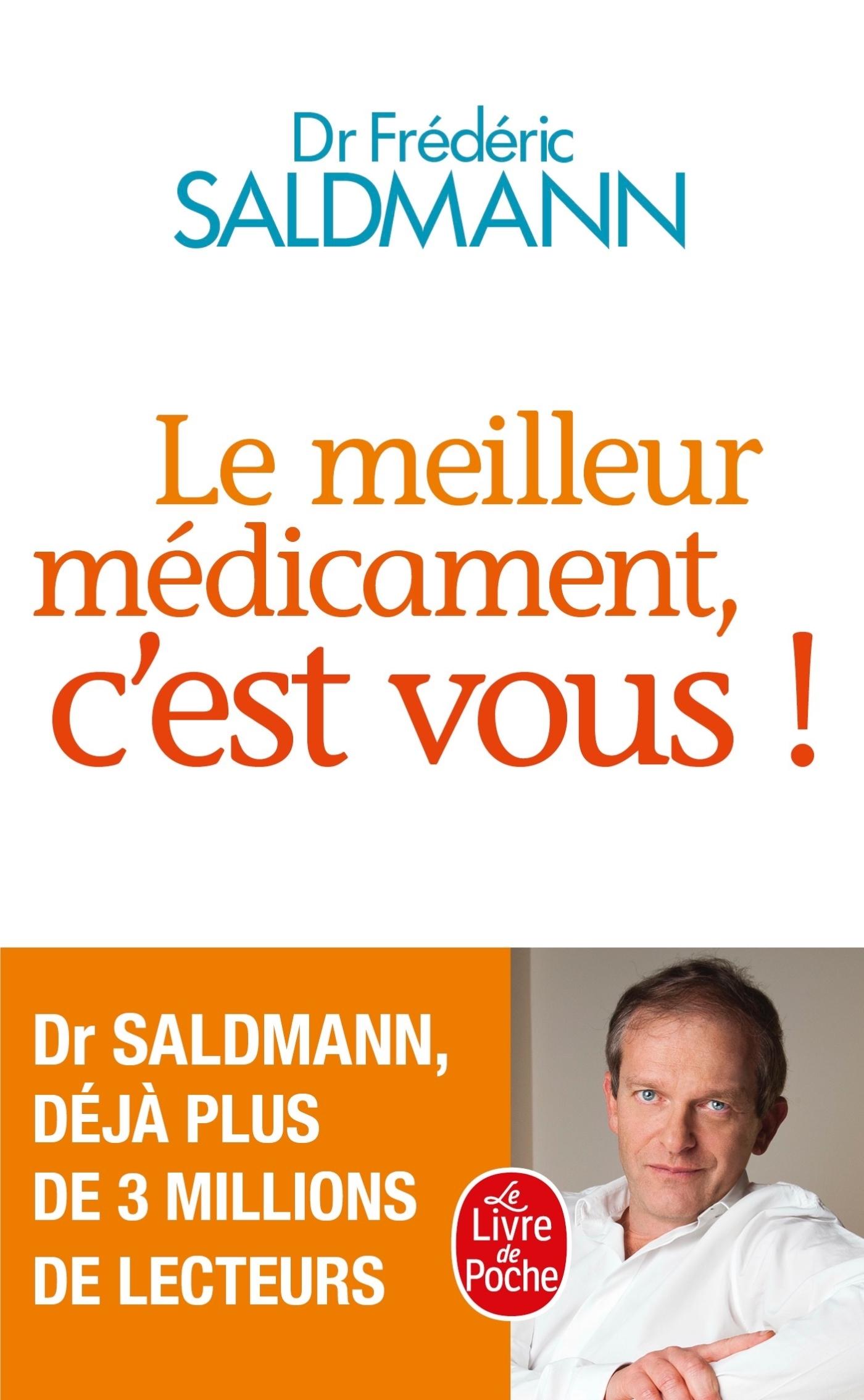 LE MEILLEUR MEDICAMENT, C'EST VOUS !
