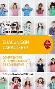 CHACUN SON CARACTERE, COMPRENDRE LE TEMPERAMENT DE SON ENFANT