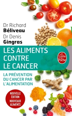 LES ALIMENTS CONTRE LE CANCER - NOUVELLE EDITION