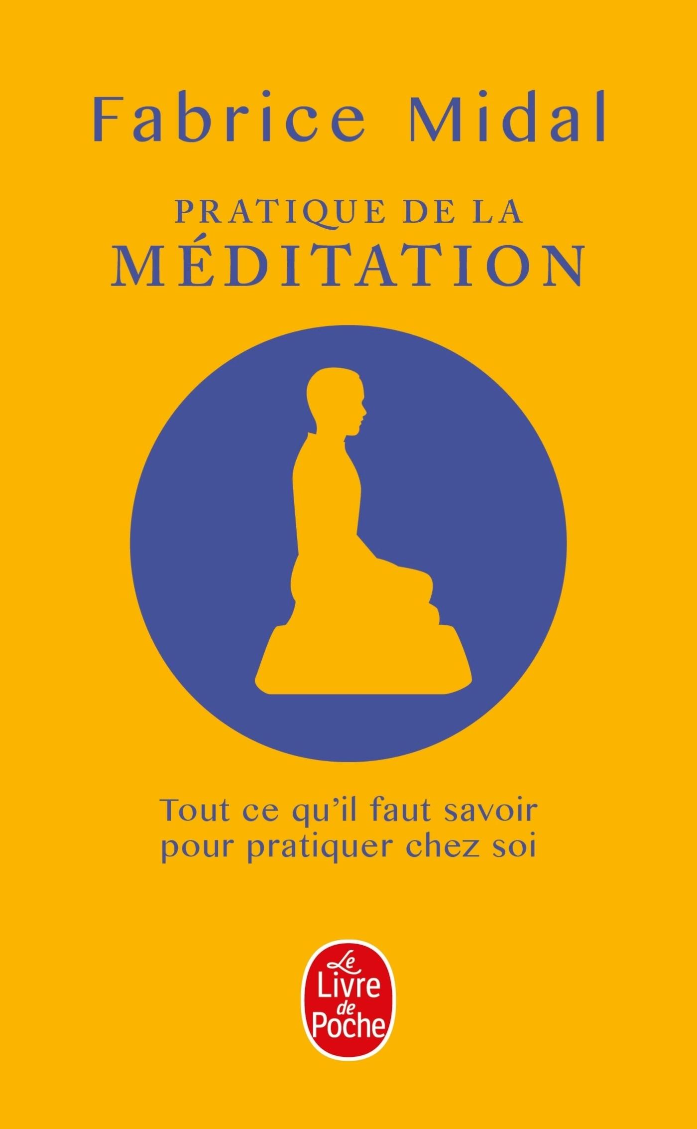 PRATIQUE DE LA MEDITATION (LIVRE + CD)