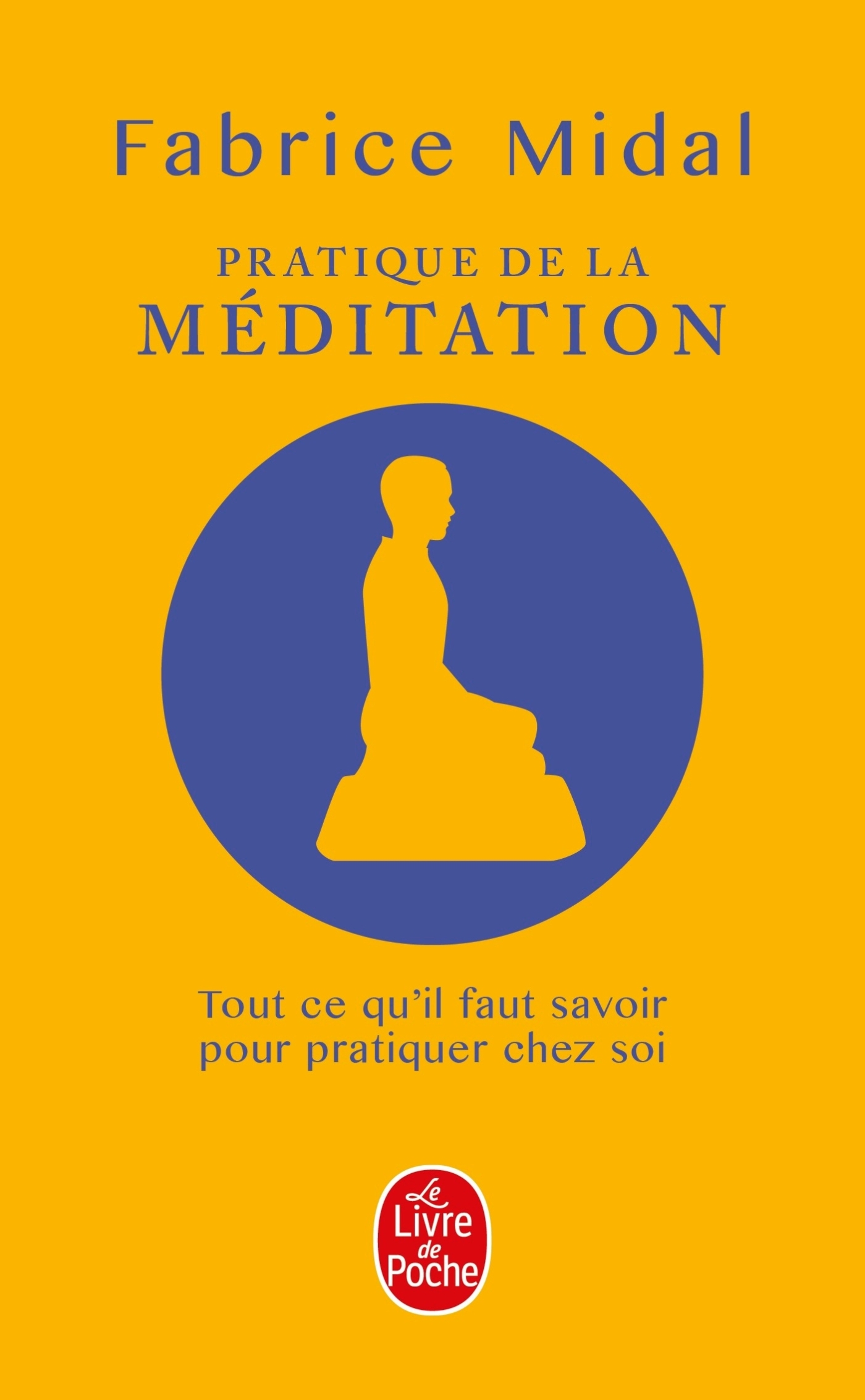 PRATIQUE DE LA MEDITATION