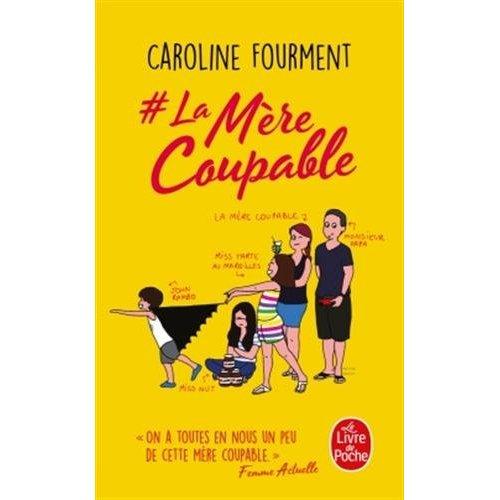 # LA MERE COUPABLE