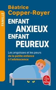 ENFANT ANXIEUX, ENFANT PEUREUX