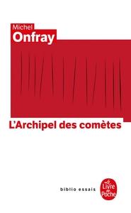 JOURNAL HEDONISTE TOME 3 : L'ARCHIPEL DES COMETES