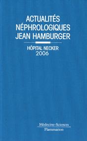 ACTUALITES NEPHROLOGIQUES DE L'HOPITAL NECKER 2006