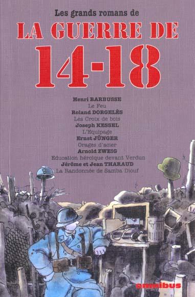 LES GRANDS ROMANS DE LA GUERRE DE 14-18