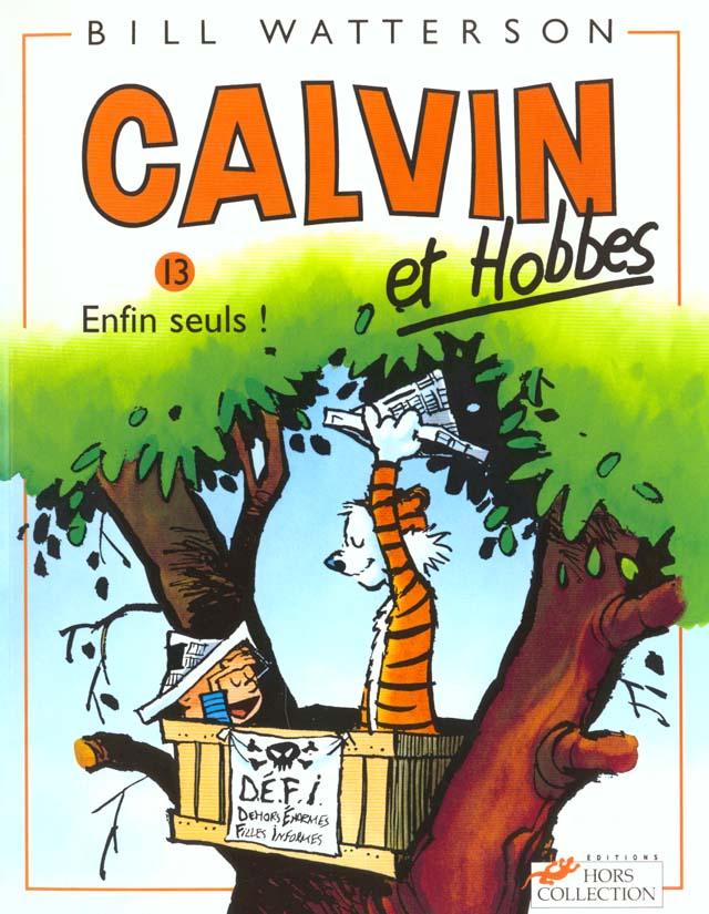 CALVIN ET HOBBES TOME 13 ENFIN SEULS