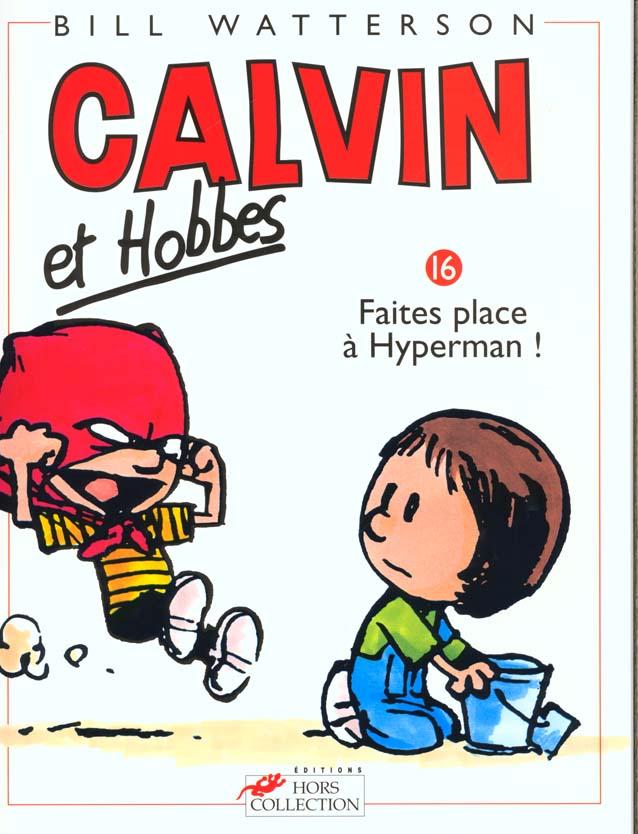 CALVIN ET HOBBES TOME 16 FAITES PLACE A HYPERMAN
