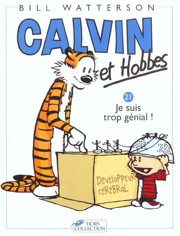 CALVIN ET HOBBES TOME 21 JE SUIS TROP GENIAL !