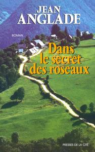 DANS LE SECRET DES ROSEAUX