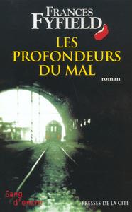 LES PROFONDEURS DU MAL