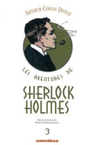 LES AVENTURES DE SHERLOCK HOLMES - TOME 3 EDITION INTEGRALE BILINGUE
