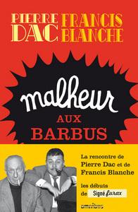 MALHEUR AUX BARBUS