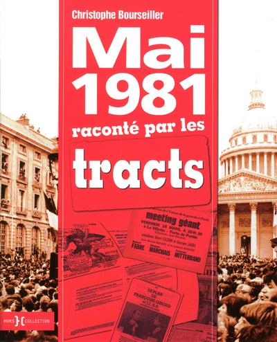 MAI 1981 RACONTE PAR LES TRACTS