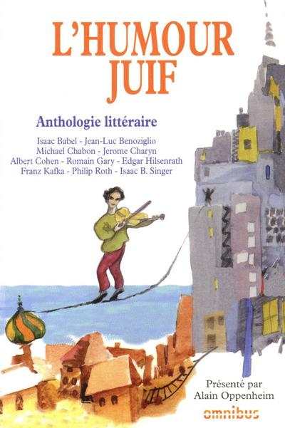L'HUMOUR JUIF - ANTHOLOGIE LITTERAIRE