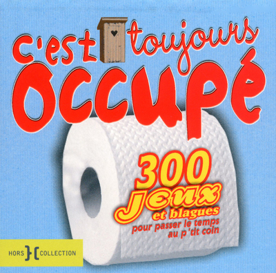 C'EST TOUJOURS OCCUPE