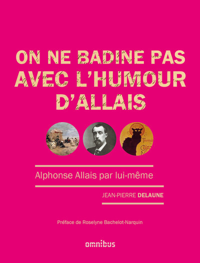 ON NE BADINE PAS AVEC L'HUMOUR D'ALLAIS