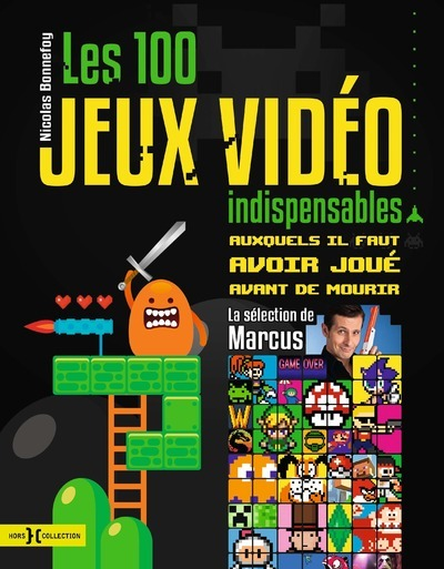 100 JEUX VIDEO INDISPENSABLES