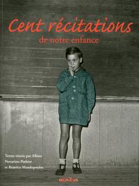 CENT RECITATIONS DE NOTRE ENFANCE -NOUVELLE EDITION-