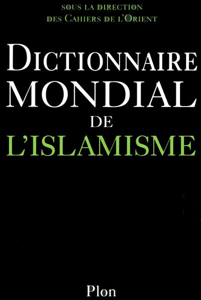 DICT MONDIAL DE L ISLAMISME