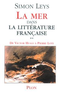 LA MER DANS LA LITTERATURE FRANCAISE - TOME 2