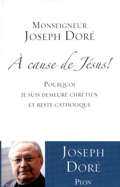 A CAUSE DE JESUS !