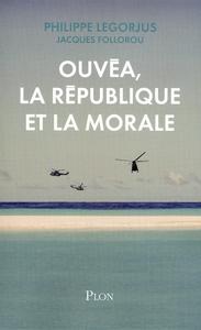 OUVEA, LA REPUBLIQUE ET LA MORALE