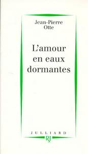 L'AMOUR EN EAU DORMANTE