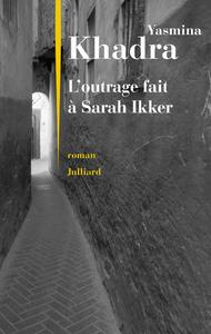 L'OUTRAGE FAIT A SARAH IKKER