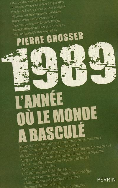 1989 : L'ANNEE OU LE MONDE A BASCULE