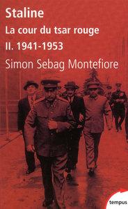 STALINE LA COUR DU TSAR ROUGE - TOME 2 1941-1943