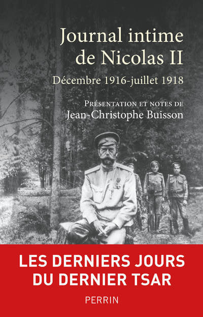 JOURNAL INTIME DE NICOLAS II - DECEMBRE 1916-JUILLET 1918