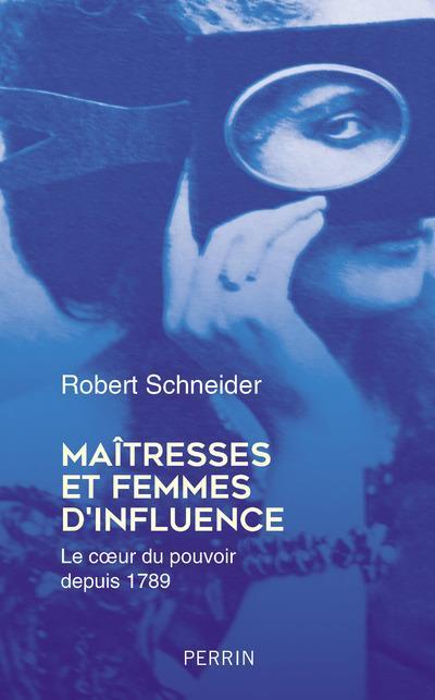 MAITRESSES ET FEMMES D'INFLUENCE