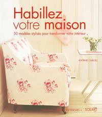 HABILLEZ VOTRE MAISON