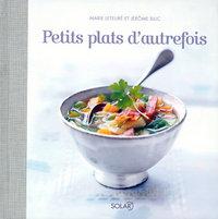PETITS PLATS D'AUTREFOIS