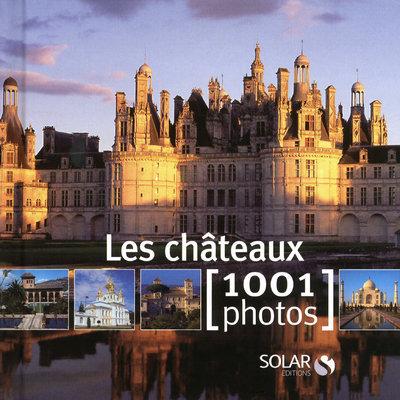 CHATEAUX EN 1001 PHOTOS