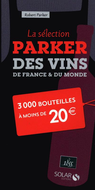 LA SELECTION PARKER A MOINS DE 20 EUROS